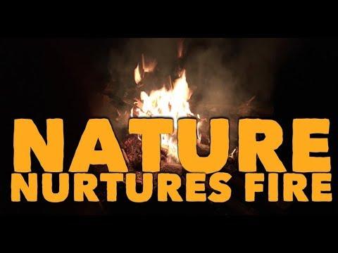 Using nature to nurture fire