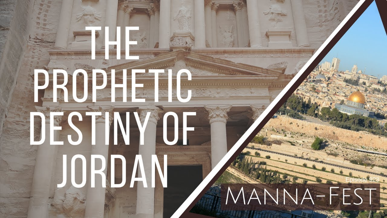 The Prophetic Destiny of Jordan