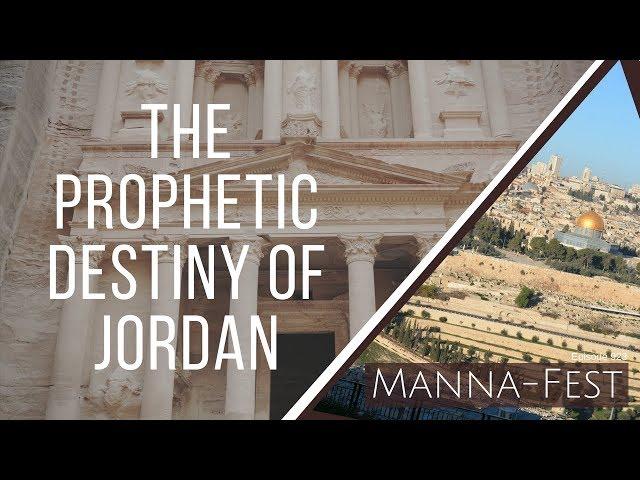The Prophetic Destiny of Jordan