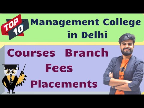 Top 10 Management College in Delhi | Branch | Courses | Fees | Placements