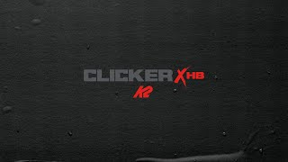 K2 Snowboarding Proudly Introduces Clicker™ X HB