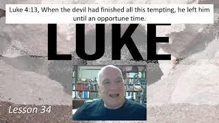 Luke 4:13 Lesson 34 February 18, 2021