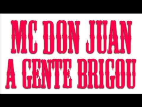 MC Don Juan - A Gente Brigou (DJ Yuri Martins) Lançamento 2017 + Download