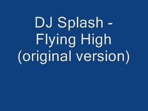 DJ Splash Flying High(original)