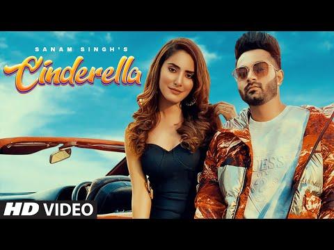 Cinderella Lyrics | Sanam Singh Mp3 Song Download