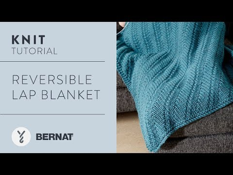How to Knit: Reversible Lap Blanket