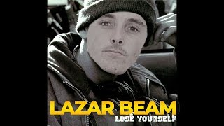 LazarBeam Sings Lose Yourself