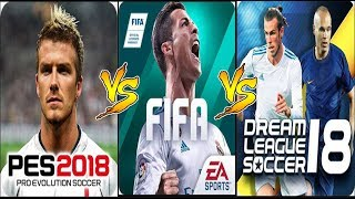 FIFA MOBILE 18 VS DLS 2018 VS PES 2018 Gameplay Comparison