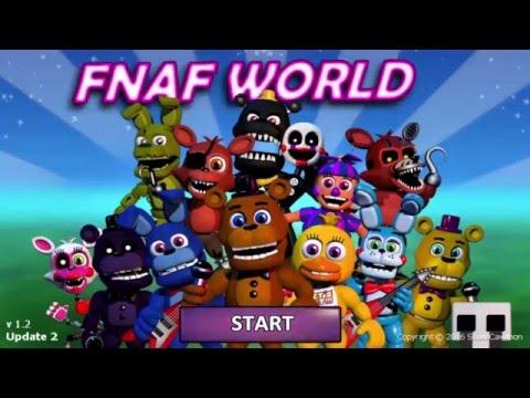 FNaF WORLD UPDATE 2 30 Min. Special!