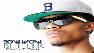 Bow Wow Ft. T-Pain - Better (Instrumental)