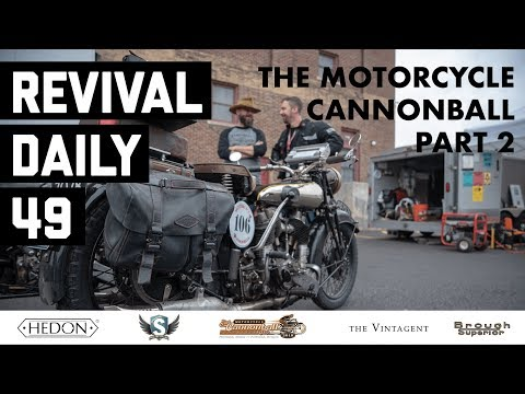 Wrenching through the night // Motorcycle Cannonball 2018 // Revival Daily 49