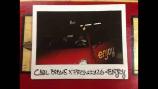 CARL BRAVE X FRANCO126 ENJOY PROD CARL BRAVE