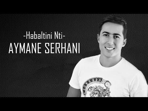 Aymane Serhani - HABALTINI NTI (Remix Jugni Ji)