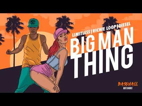 Limitless, Richie Loop & Diesel - Big Man Thing mp3 ke stažení