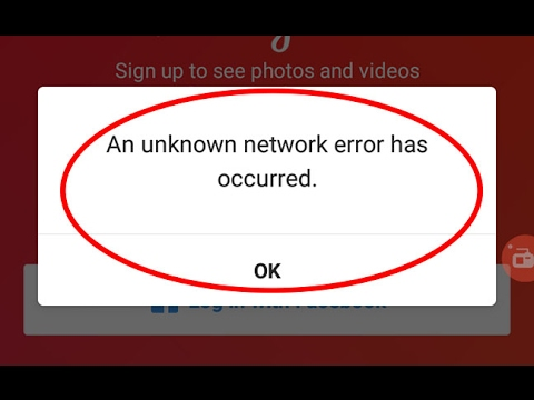 Fix An unknown network error has occurred in Instagram for Android Tablet
