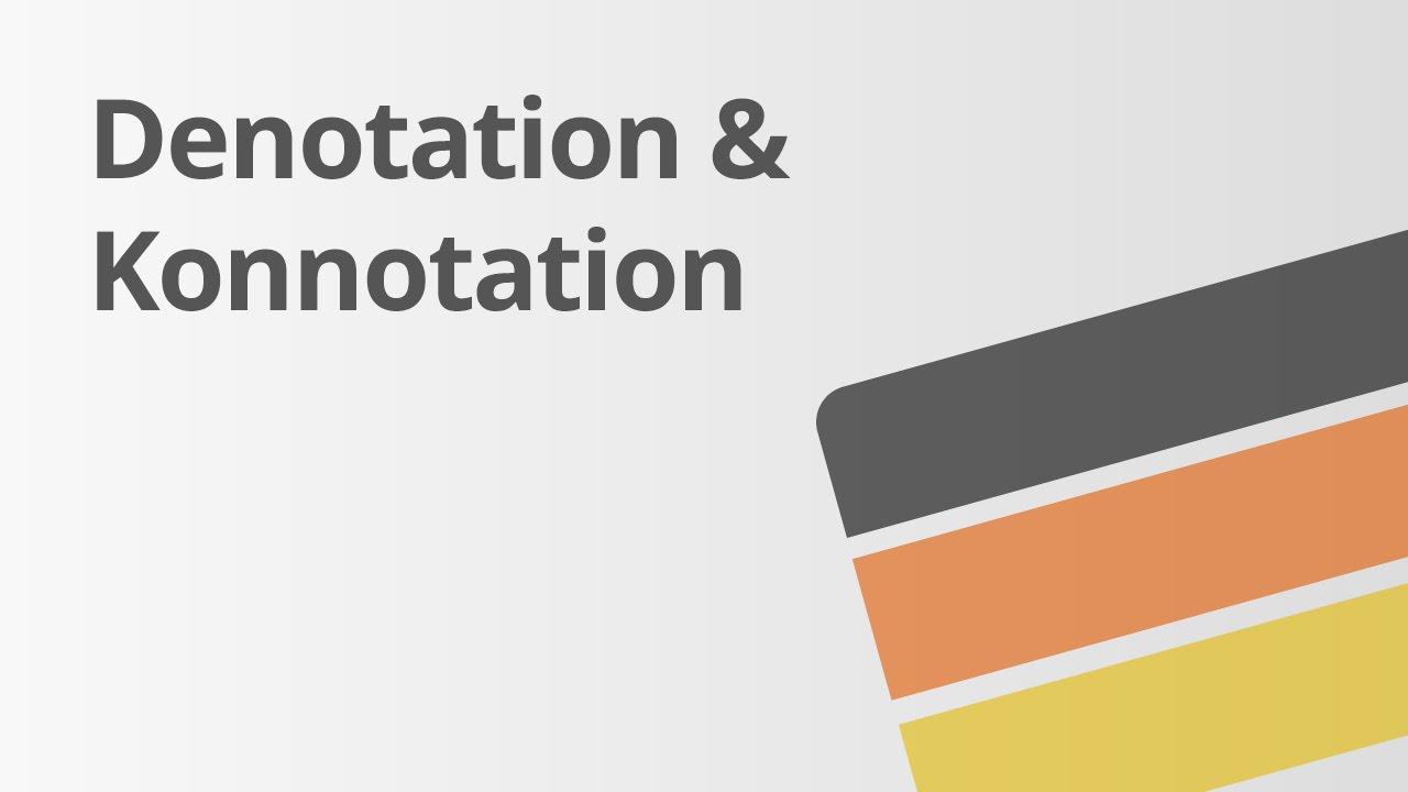 Denotation und Konnotation | Deutsch | Grammatik - YouTube
