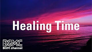 Healing Time: Cool Off Relaxing Instrumental Music for Evening Chill, Work Overtime and Rest