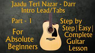 jaadu-teri-nazardarr-intro-guitar-lesson-part-1-lead-tabs-easy-step-by-step