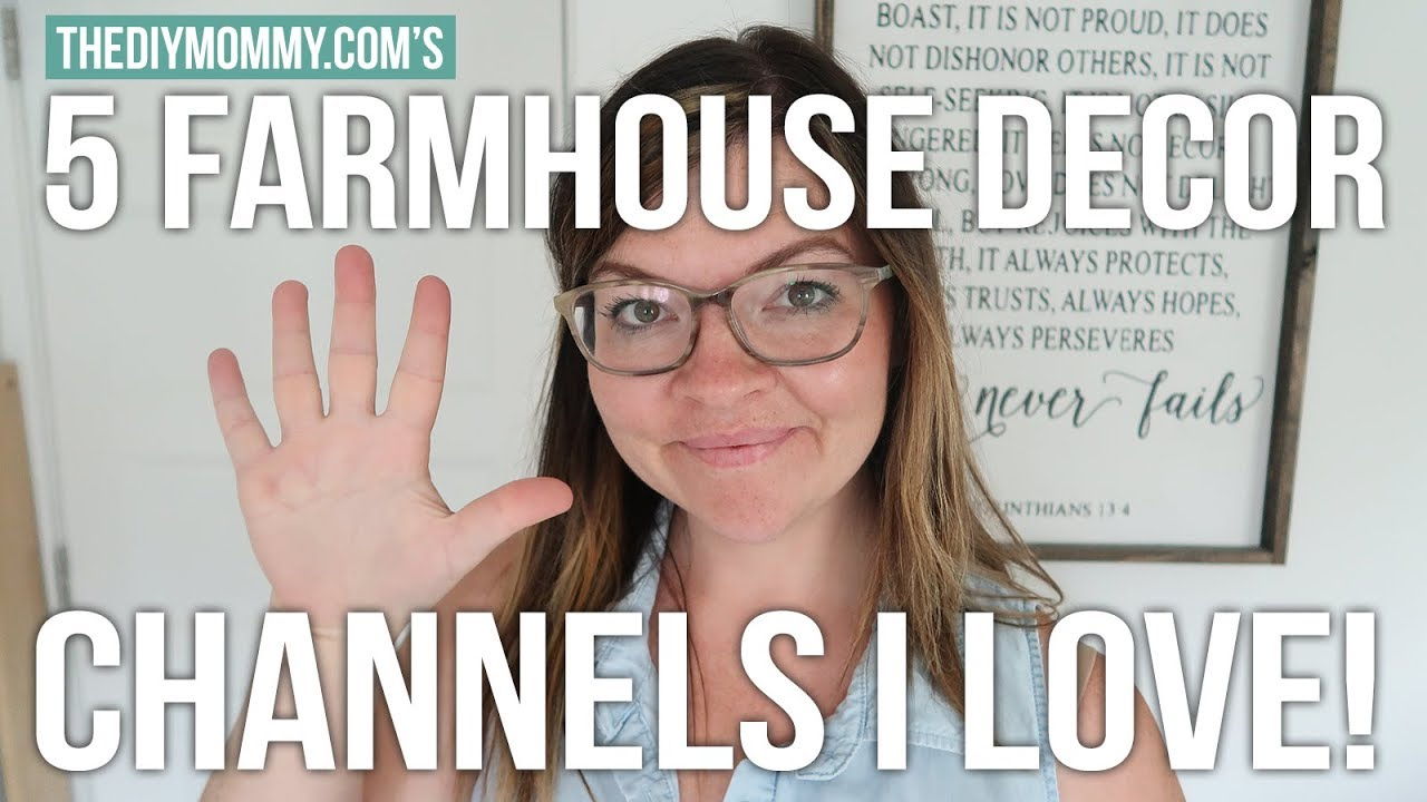 5 Farmhouse Decor Youtube Channels I Love Vlogust Day 14 Youtube