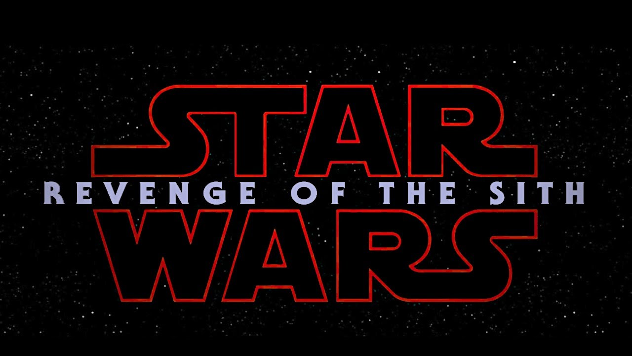 Star Wars Revenge Of The Sith Trailer The Rise Of Skywalker Style Youtube