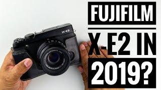 Fujifilm X-E2 in 2019?