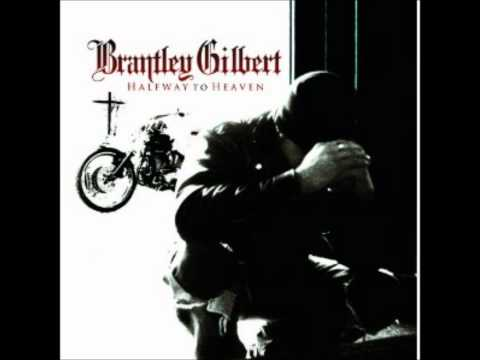 Country Must Be Country Wide- Brantley Gilbert