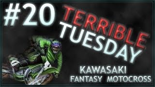LS: Terrible Tuesday Ep.20 - Kawasaki Fantasy Motocross