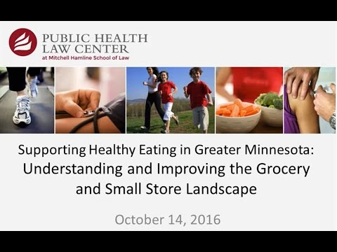 Supporting Healthy Eating in MN—Understanding & Improving the Grocery & Small Store Landscape