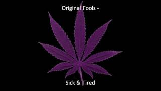 Original Fools - Sick & Tired