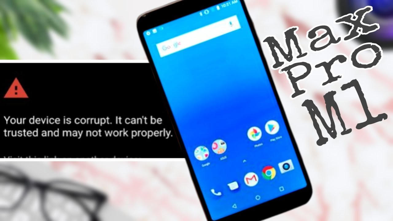 [FIX] Max Pro M1: Your device is corrupted and can not be trusted!