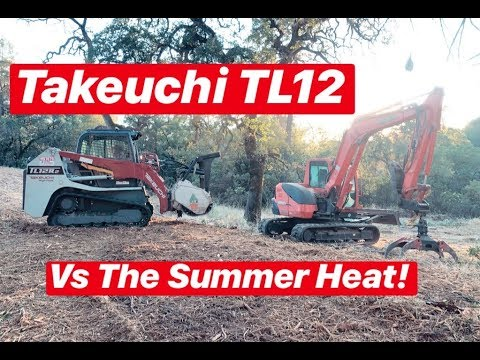 Forestry Mulching w/ TAKEUCHI TL12~~~ 100 HOUR REVIEW! can it handle THE  SUMMER HEAT?!?!
