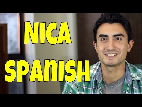 Nica Spanish (Nicaraguan sayings, accent, etc.)