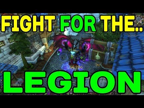 World of Warcraft LEGION: Fight FOR the LEGION !!