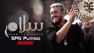 Saad Lamjarred - Salam (SFN Platino Remix) سعد المجرد - سلام (روميكس SFN Platino)