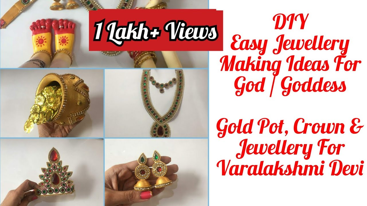 DIY: How To Make Jewellery For Varalakshmi Devi Idol | How To Make Crown,  Gold Pot For Goddess Laxmi