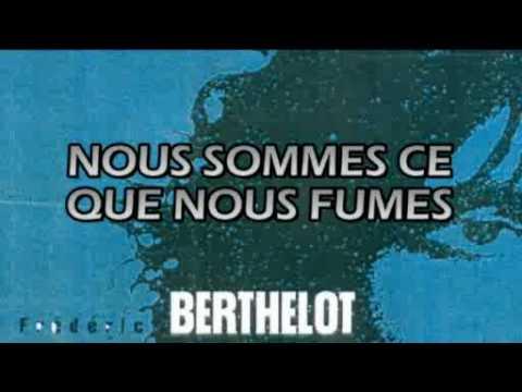 Nous sommes ce que nous fumes - Frédéric Berthelot
