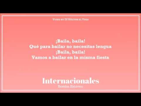 Bomba Estéreo - Internacionales (Letra/Lyrics)