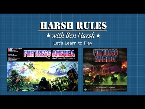 Harsh Rules: Let's Learn to Play - Fortress America