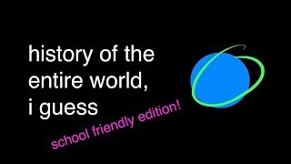 """""""history of the entire world, i guess"""" by bill wurtz, but it"""