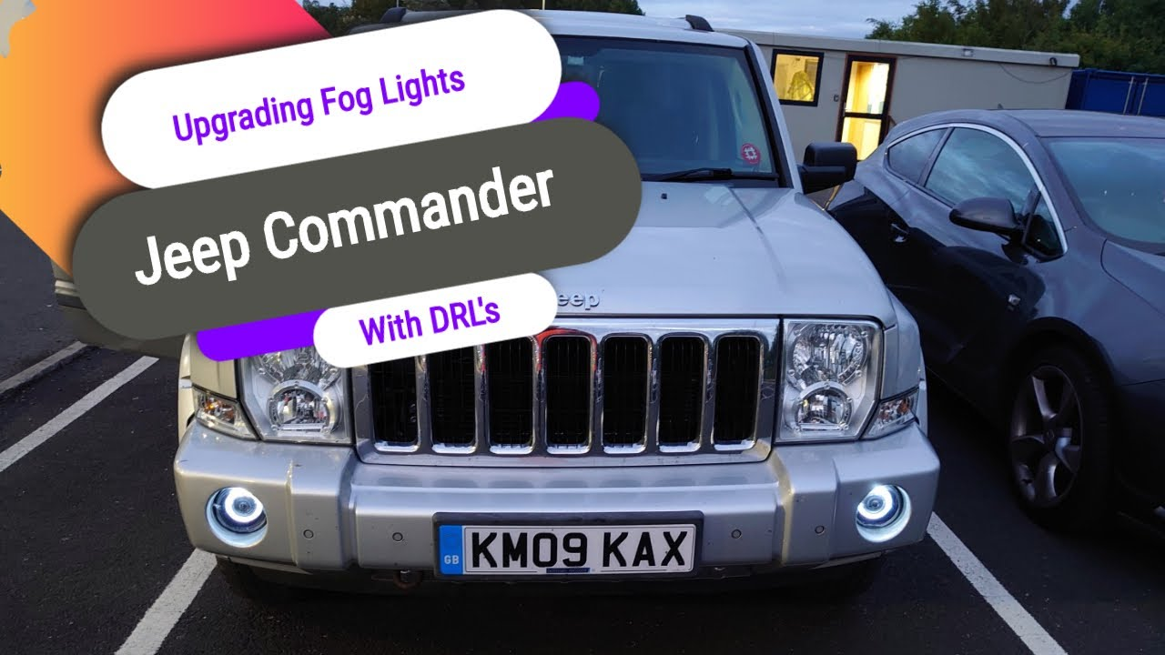 Upgrading Fog Lights on a Jeep Commander with DRL's