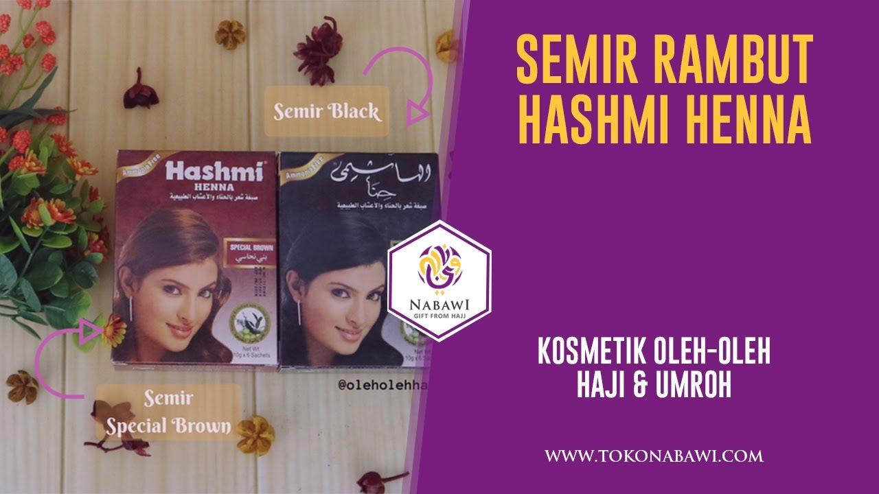 Semir Rambut Hashmi Henna Oleh Oleh Haji Dan Umroh Youtube