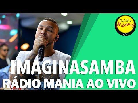 🔴 Radio Mania - ImaginaSamba - Você Não Tem Noção