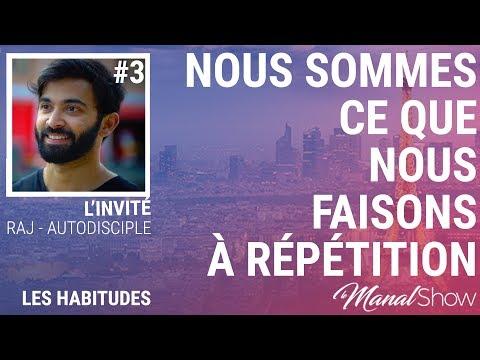 #03 - AUTODISCIPLE / NOUS SOMMES CE QUE NOUS FAISONS À RÉPÉTITION
