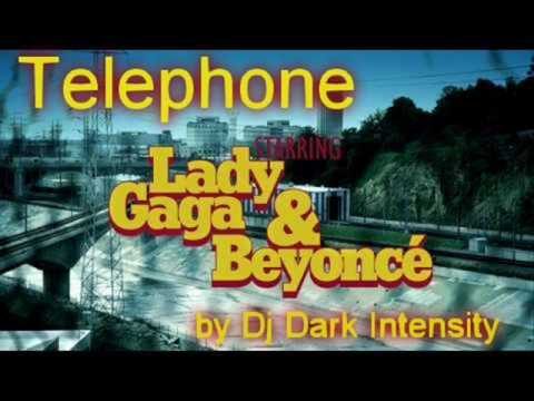 Lady Gaga ft. Beyonce - Telephone (remix by Dj Dark Intensity)