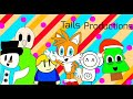 For Tails productions (600 subscriber tribute)