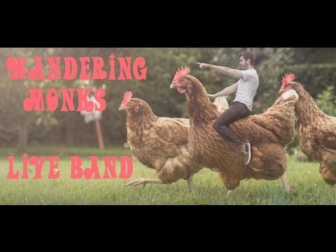 "The Wandering Monks Music Video - ""Chicken Beast"" - YouTube"