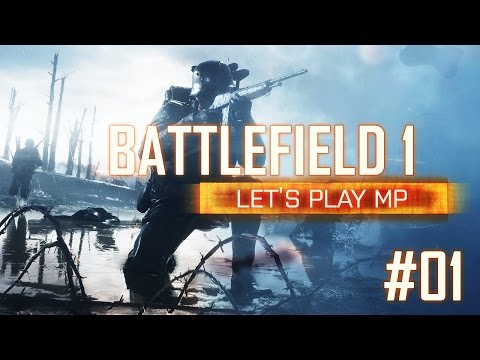 Let's Play BATTLEFIELD 1 MP #01 ★ Krieg Im Ballsaal/Eroberung ★ ALLE BESSER ALS DER WOLF?