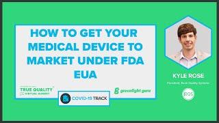 How to get covid-19 devices market using fda emergency use authorization (eua) program