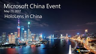 Microsoft China Event: HoloLens in China