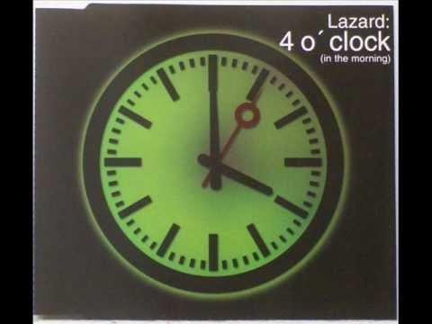 Lazard - 4 O' Clock (In The Morning) (DJs @ Work Radio Edit)2001
